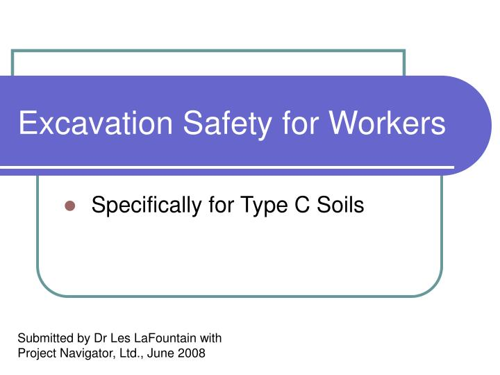 Excavation safety for workers l.jpg