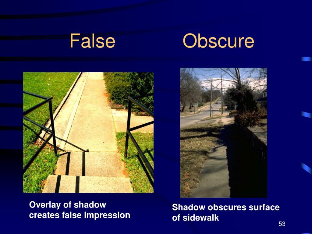 False Obscure