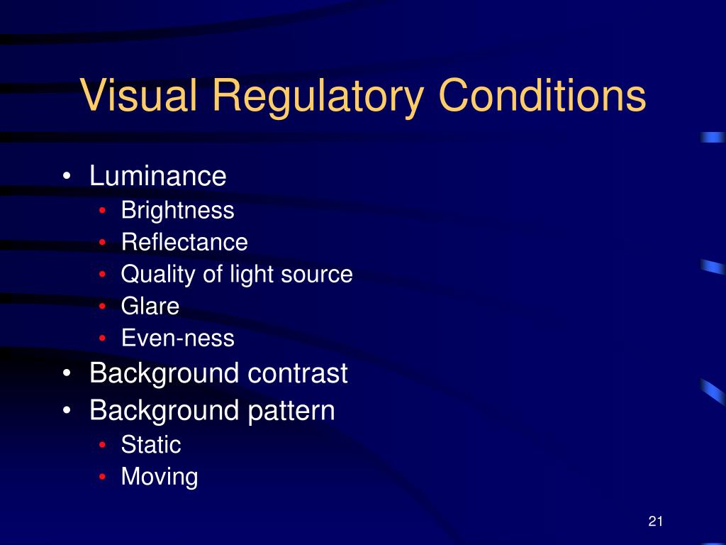 Visual Regulatory Conditions