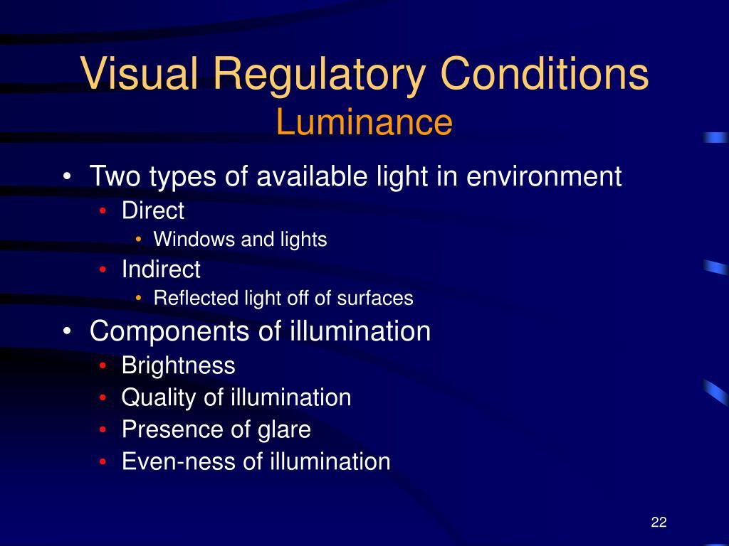 Visual Regulatory Conditions