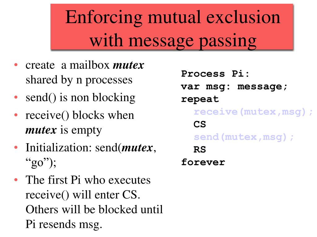 Enforcing mutual exclusion with message passing