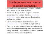 hardware solutions special machine instructions