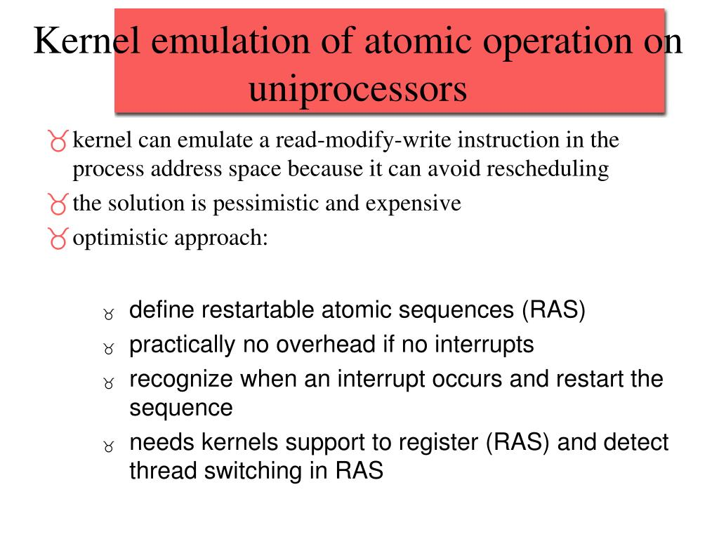 Kernel emulation of atomic operation on uniprocessors