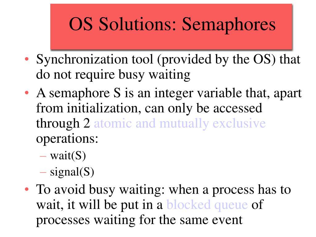 OS Solutions: Semaphores