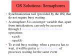 os solutions semaphores