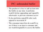 p c unbounded buffer36