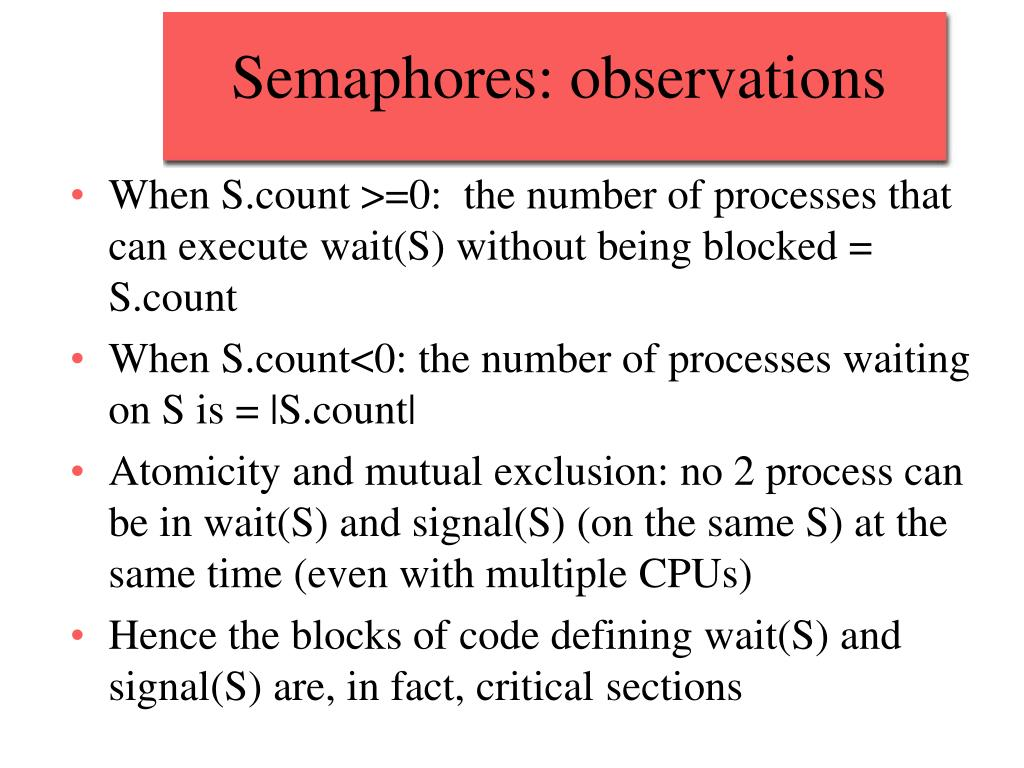 Semaphores: observations