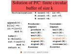 solution of p c finite circular buffer of size k