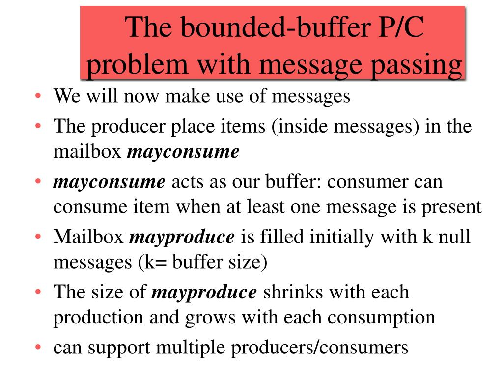 The bounded-buffer P/C problem with message passing
