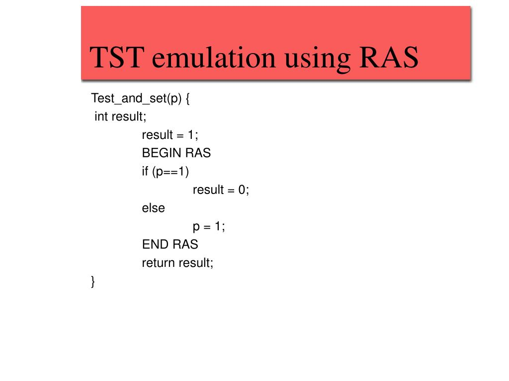 TST emulation using RAS