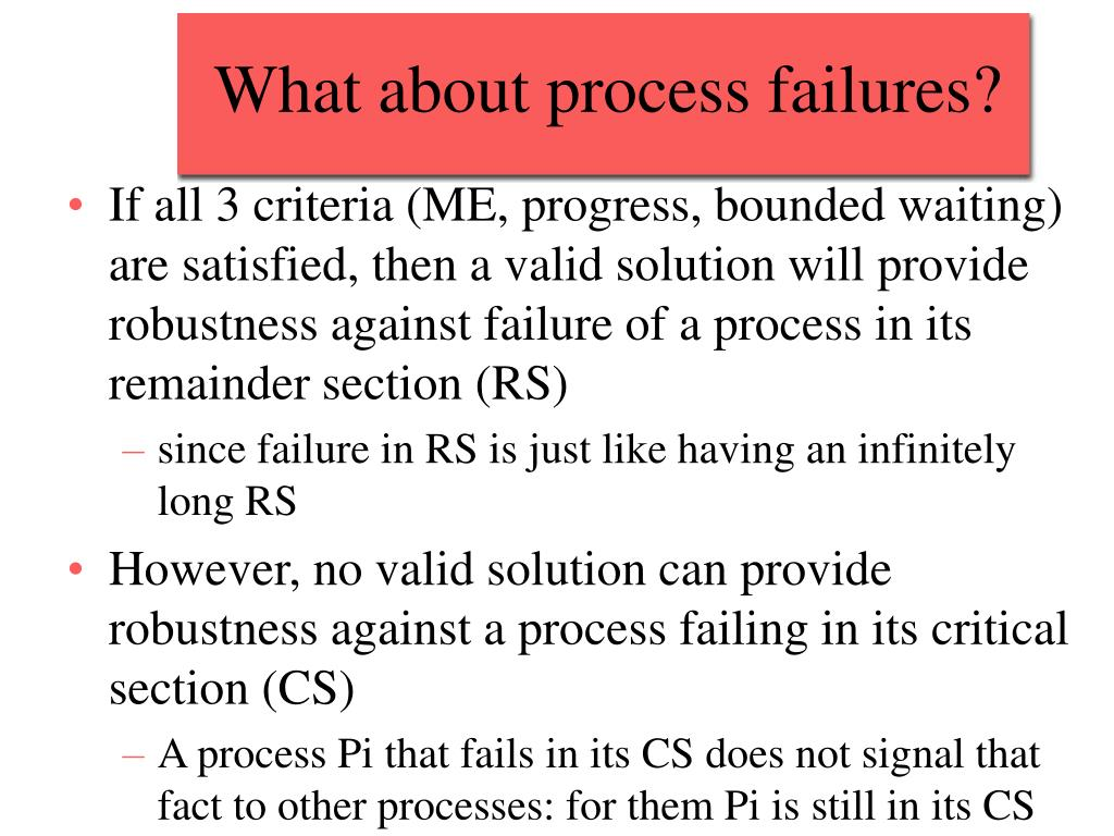 What about process failures?