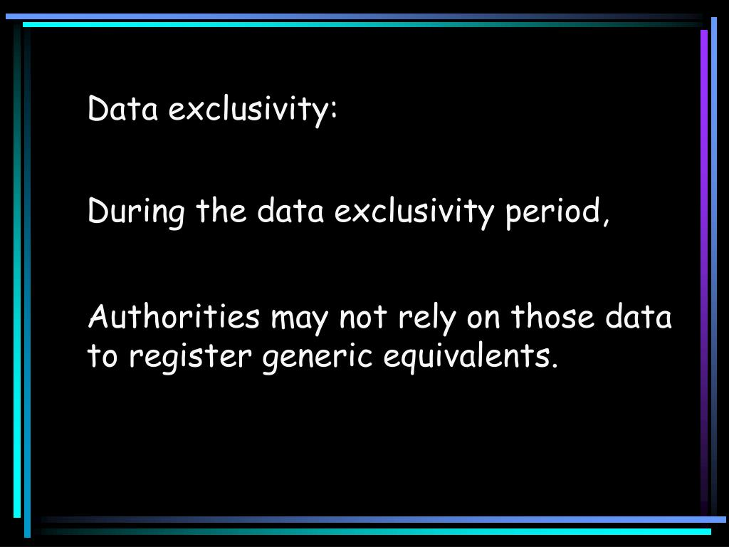 Data exclusivity: