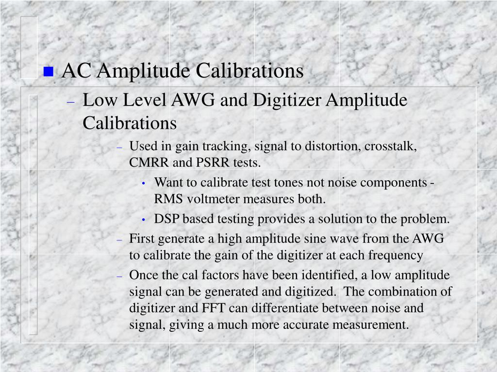 AC Amplitude Calibrations