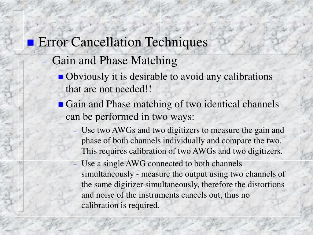 Error Cancellation Techniques