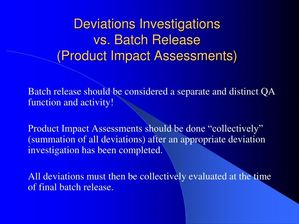 Deviations Investigations