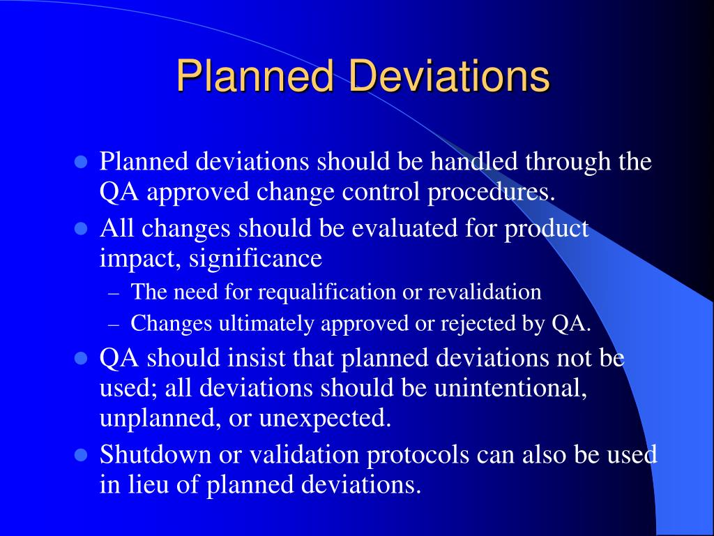 Planned Deviations