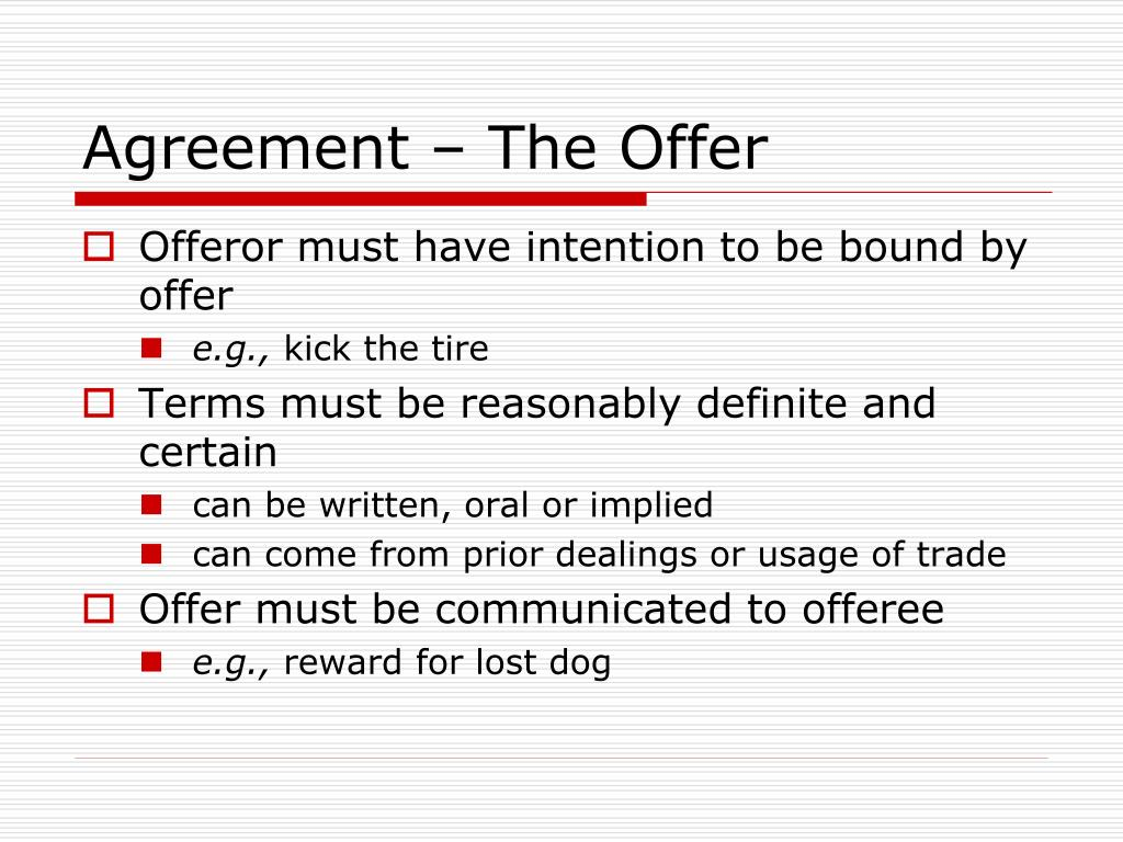 Agreement – The Offer