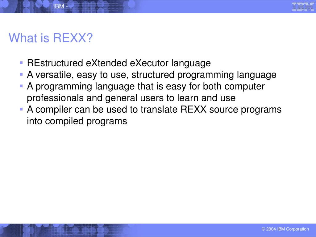 What is REXX?