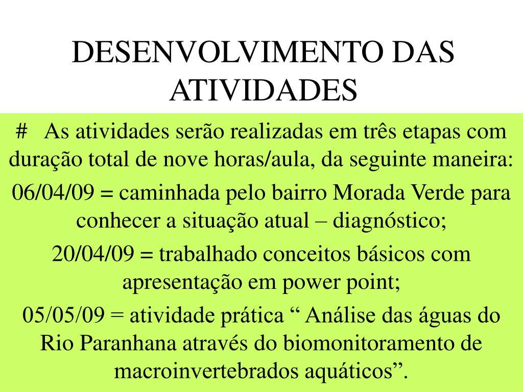 DESENVOLVIMENTO DAS ATIVIDADES