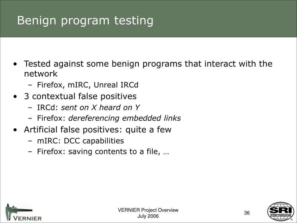 Benign program testing