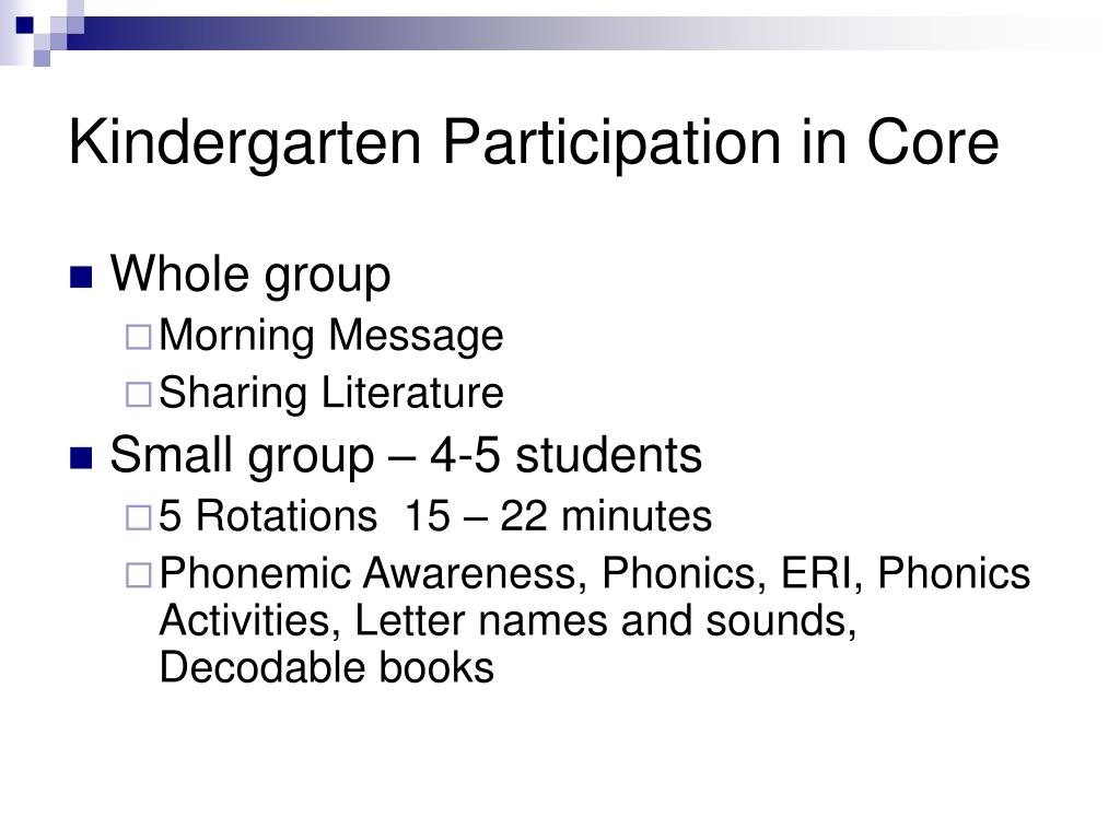 Kindergarten Participation in Core