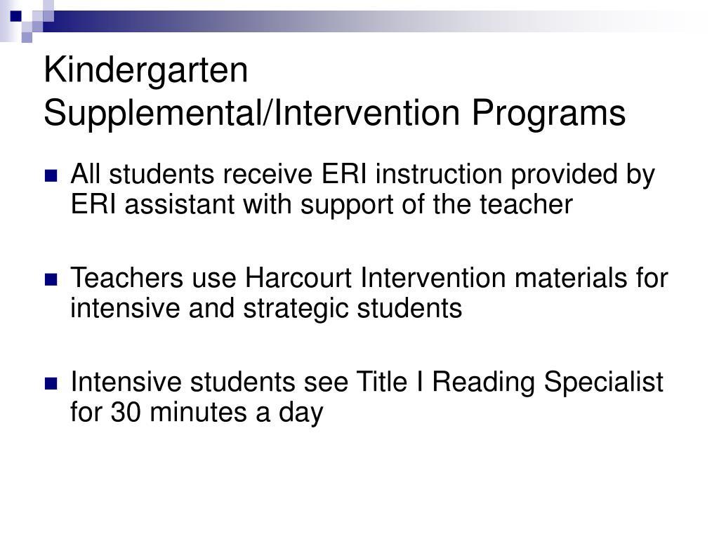 Kindergarten Supplemental/Intervention Programs