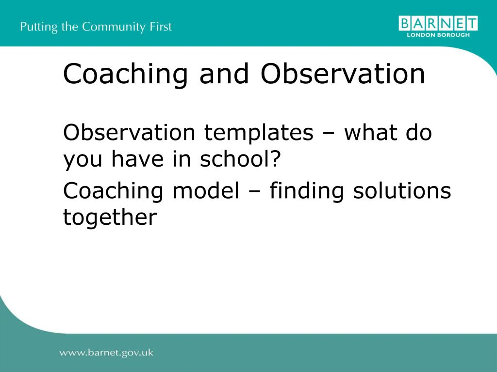 Coaching and Observation