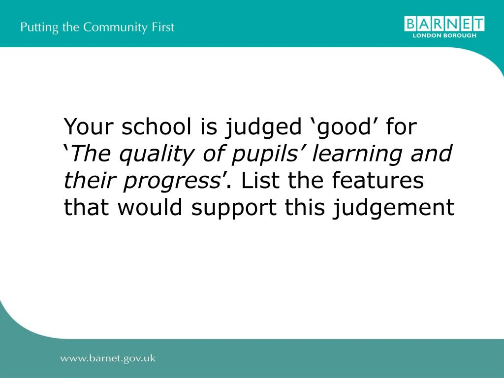 Your school is judged 'good' for '