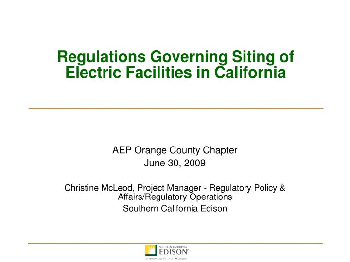Regulations governing siting of electric facilities in california l.jpg