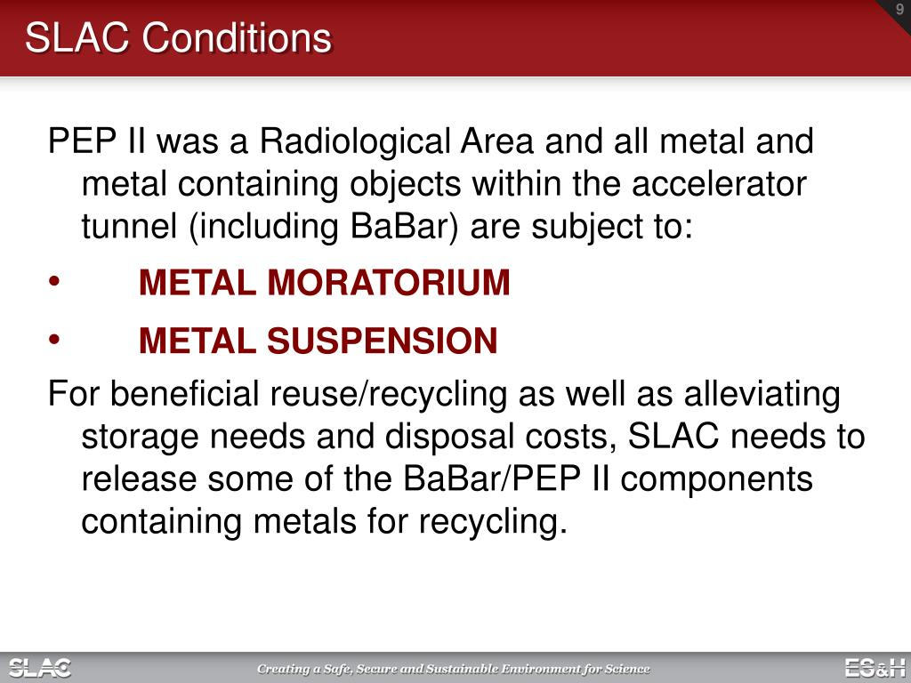 SLAC Conditions