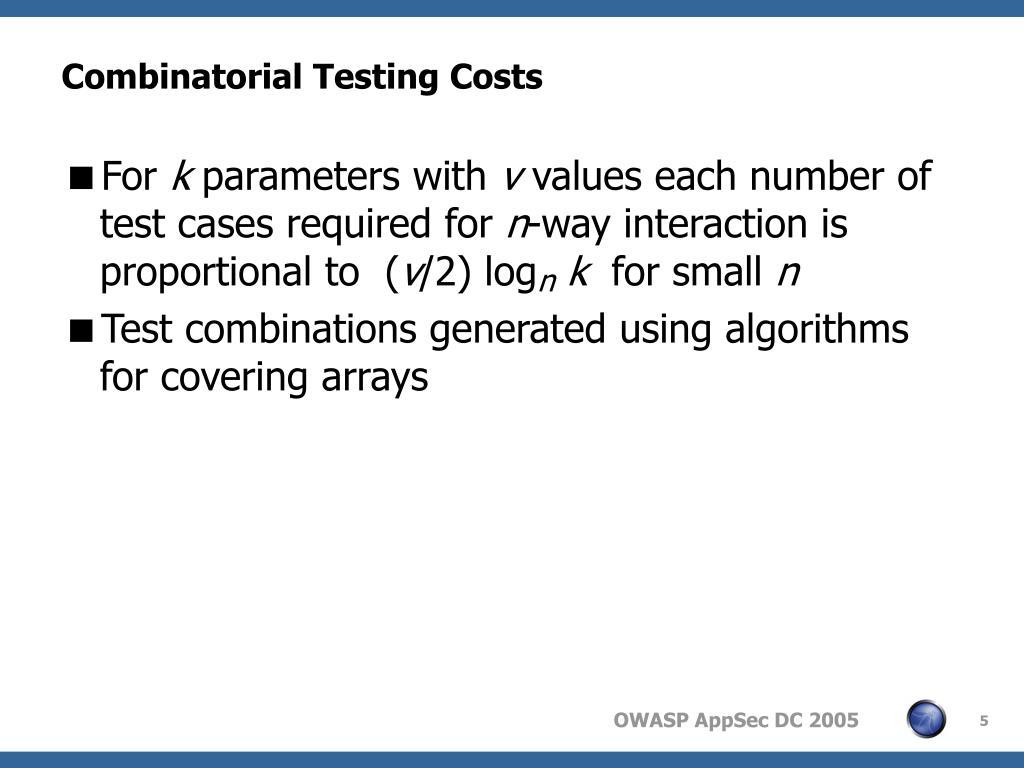 Combinatorial Testing Costs