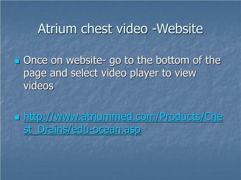 Atrium chest video -Website