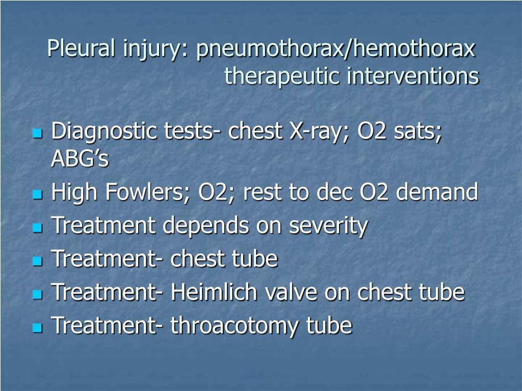 Pleural injury: pneumothorax/hemothorax