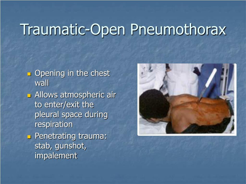Traumatic-Open Pneumothorax