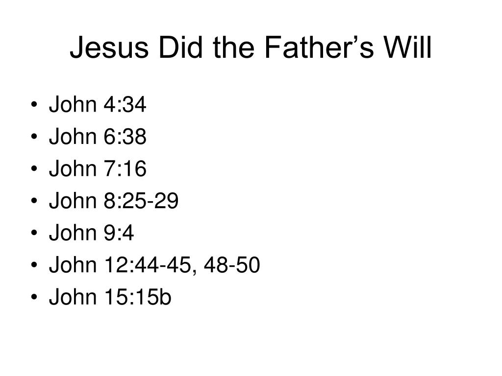 Jesus Did the Father's Will