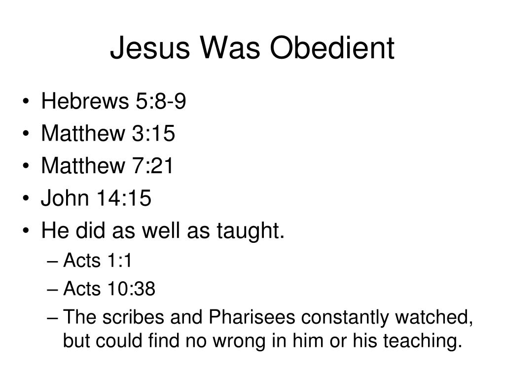 Jesus Was Obedient