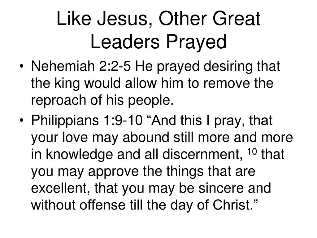 Like Jesus, Other Great Leaders Prayed