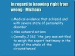 in regard to knowing right from wrong michaux