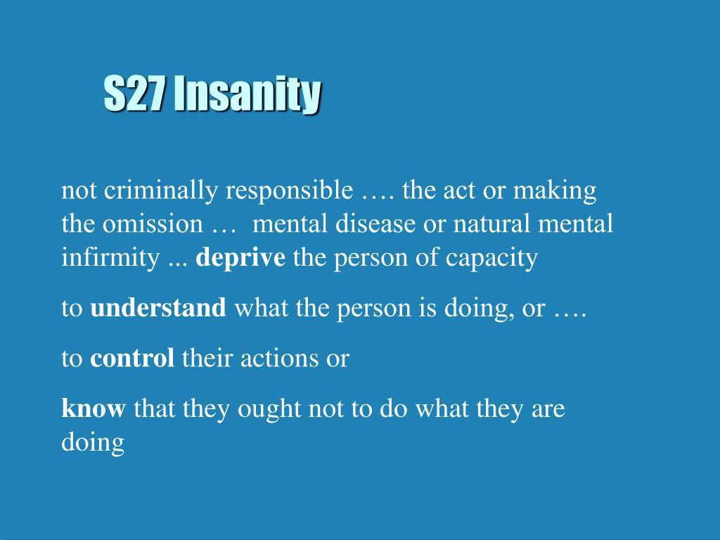 S27 Insanity