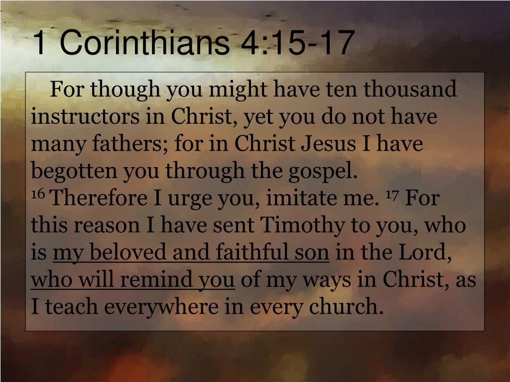 1 Corinthians 4:15-17