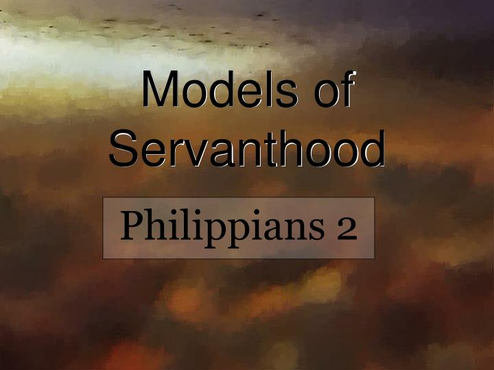 Models of servanthood