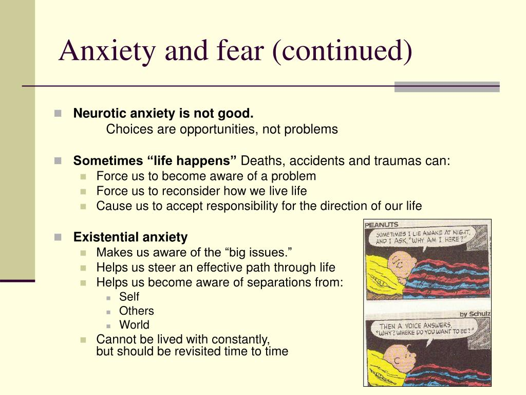 Anxiety and fear (continued)