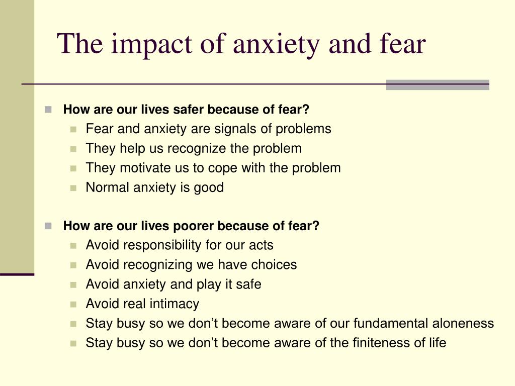The impact of anxiety and fear