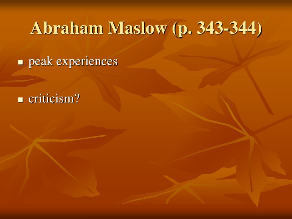 Abraham Maslow (p. 343-344)