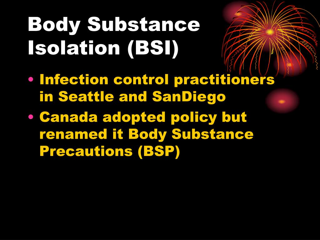 Body Substance Isolation (BSI)