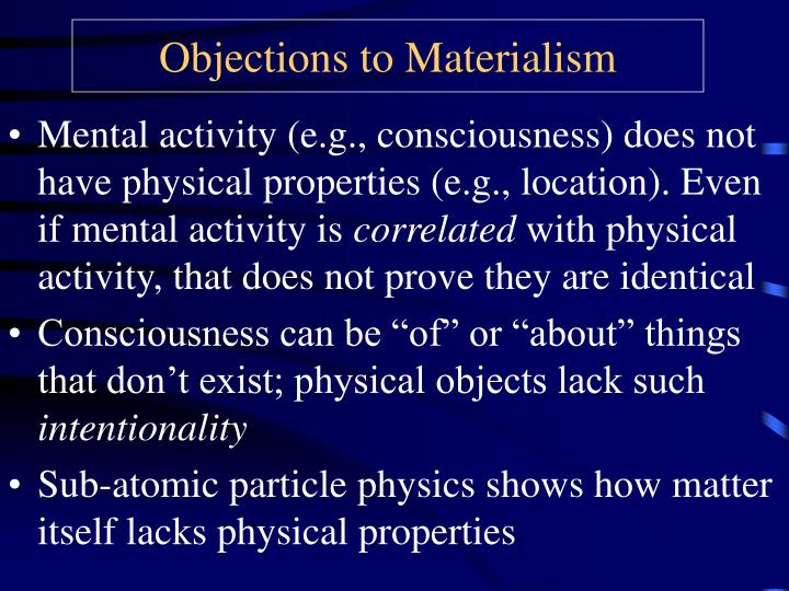 Objections to materialism