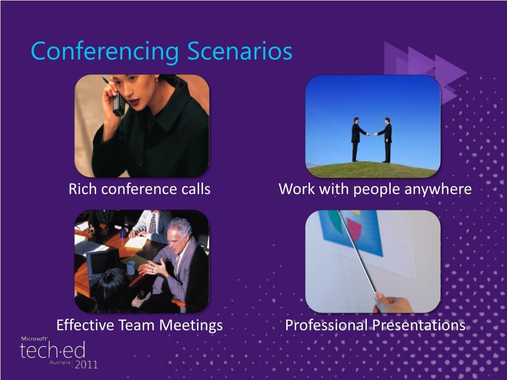 Conferencing Scenarios