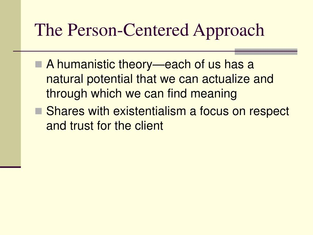 The Person-Centered Approach