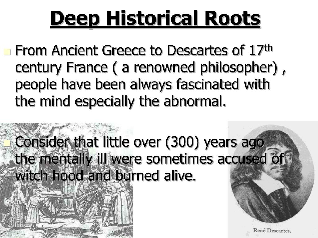 Deep Historical Roots