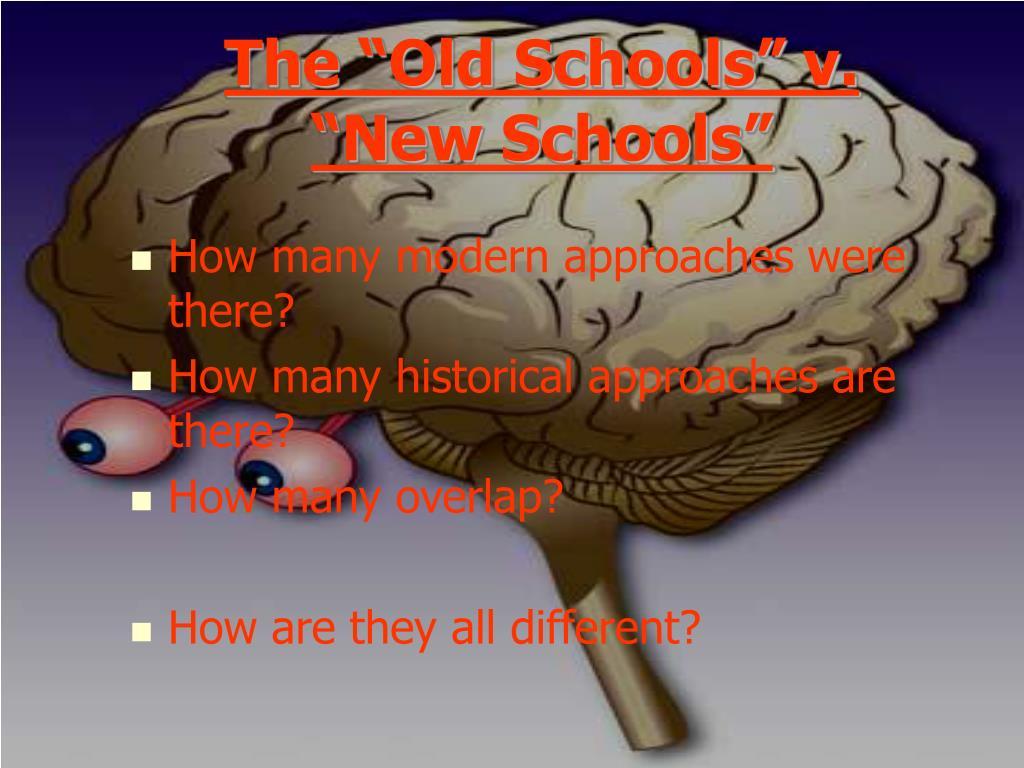 """The """"Old Schools"""" v. """"New Schools"""""""
